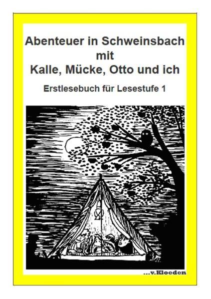 Abenteuer in Schweinsbach mit Kalle, Mücke, Otto und ich - Coverbild
