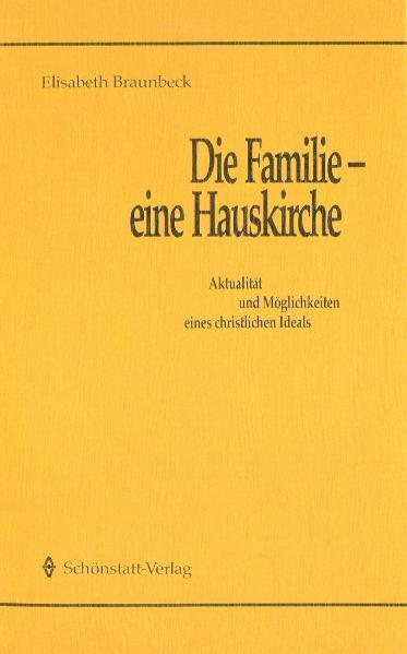 Die Familie - eine Hauskirche - Coverbild