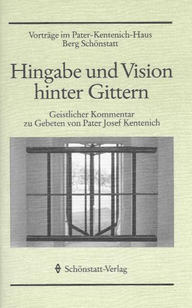 Hingabe und Vision hinter Gittern - Coverbild