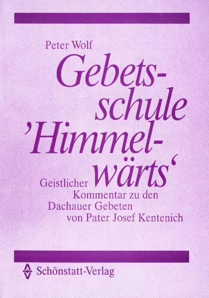 Gebetsschule Himmelwärts - Coverbild