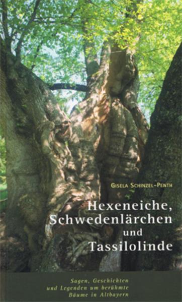 Hexeneiche, Schwedenlärche und Tassilolinde - Coverbild