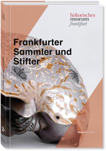 Frankfurter Sammler und Stifter - Coverbild