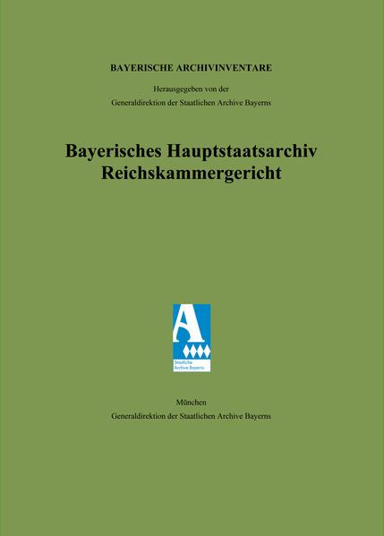 Bayerisches Hauptstaatsarchiv. Reichskammergericht - Coverbild