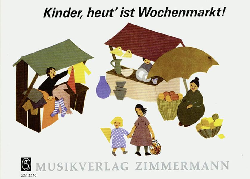 Kinder, heut' ist Wochenmarkt - Coverbild