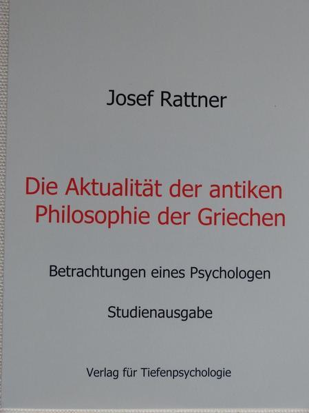 Die Aktualität der antiken Philosophie der Griechen - Coverbild