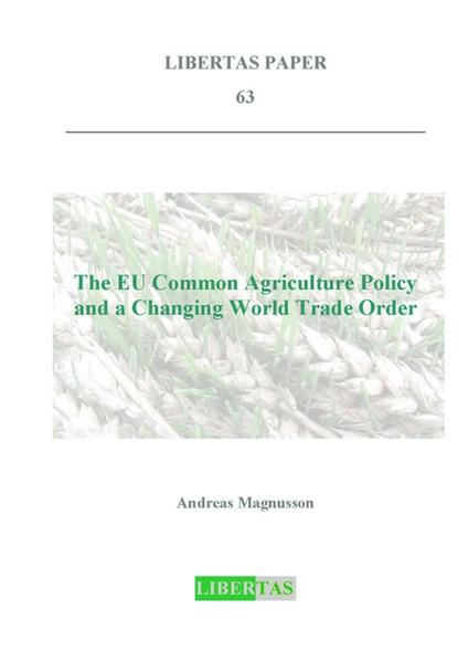 The Common Agricultural Policy and a Changing World Trade Order - Coverbild
