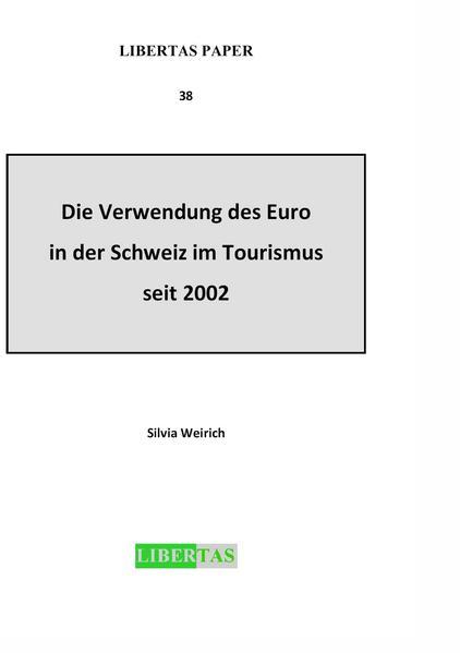 Die Verwendung des Euro in der Schweiz im Tourismus seit 2002 - Coverbild