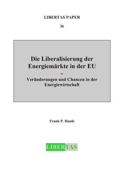Die Liberalisierung der Energiemärkte in der EU - Coverbild
