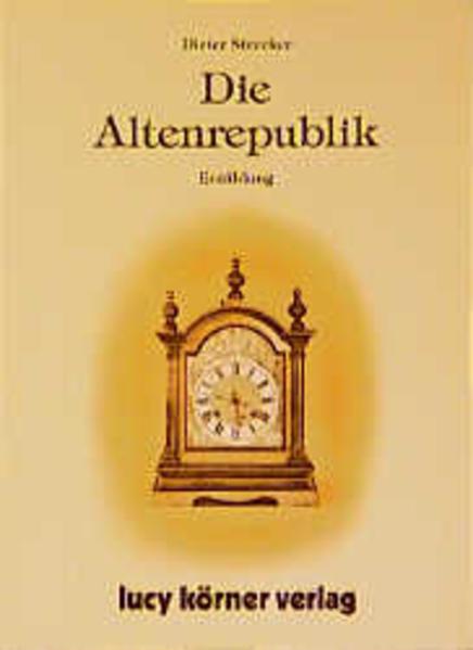 Die Altenrepublik - Coverbild