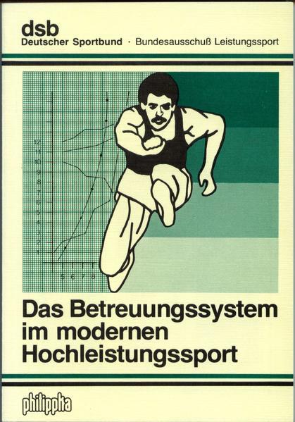 Das Betreuungssystem im modernen Hochleistungssport - Coverbild