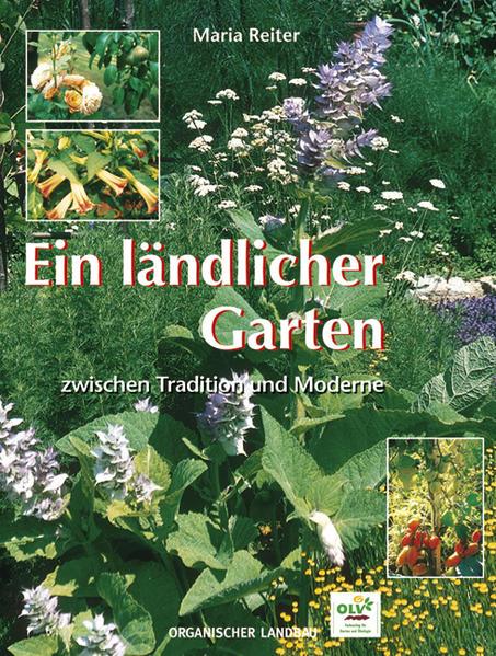 Ein ländlicher Garten zwischen Tradition und Moderne - Coverbild