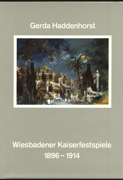 Die Wiesbadener Kaiserfestspiele 1896-1914 - Coverbild