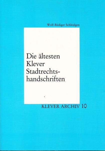 Download PDF Kostenlos Die ältesten Klever Stadtrechtshandschriften