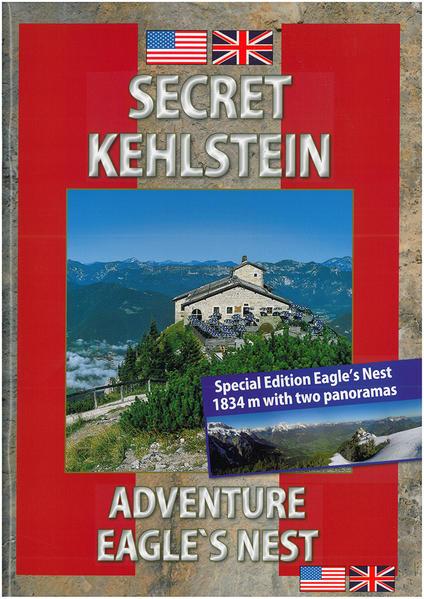 Geheimnis Kehlstein. Erlebnis Kehlsteinhaus - Coverbild