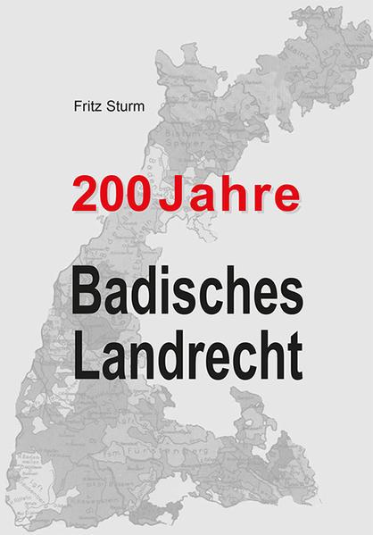 200 Jahre Badisches Landrecht - Coverbild