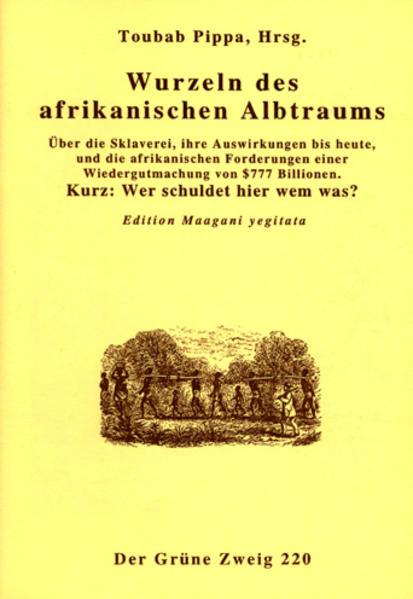 Wurzeln des afrikanischen Albtraums von Toubab Pippa PDF Download