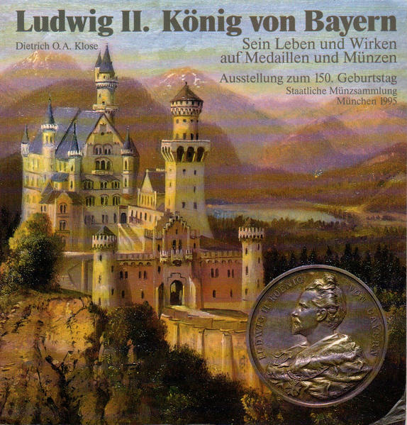Ludwig II. König und Bayern - Coverbild