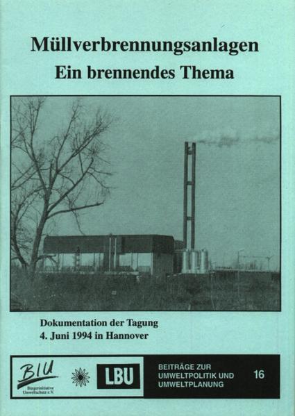 Müllverbrennungsanlagen - Ein brennendes Thema - Coverbild
