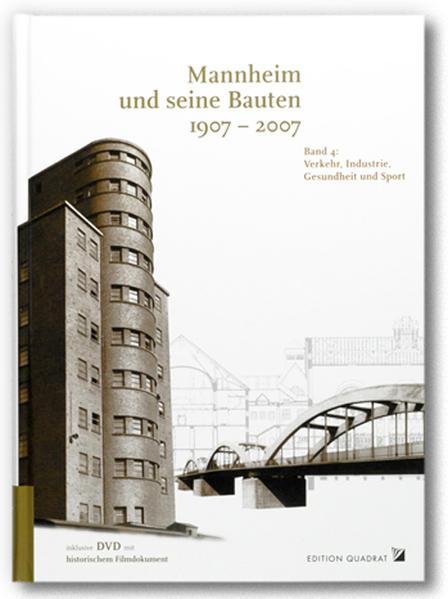 Mannheim und seine Bauten 1907-2007 - Coverbild