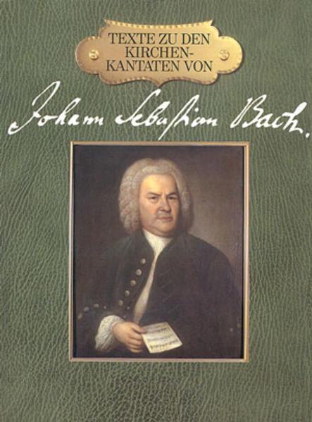 Texte zu den Kirchenkantaten von Johann Sebastian Bach - Coverbild