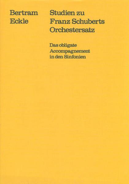 Studien zu Franz Schuberts Orchestersatz - Coverbild