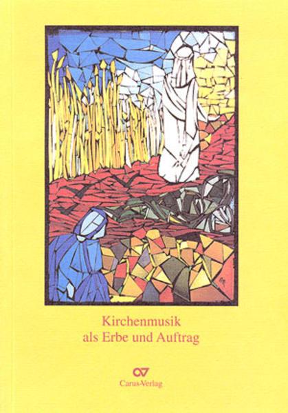 Kirchenmusik als Erbe und Auftrag - Coverbild