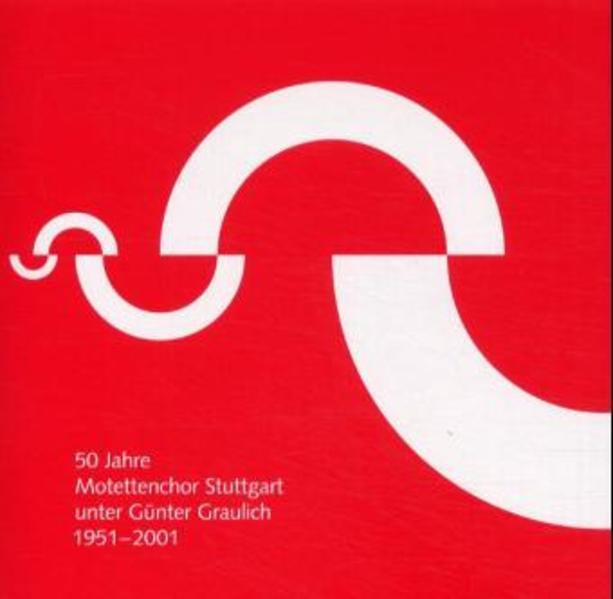 50 Jahre Motettenchor Stuttgart unter Günter Graulich - Coverbild