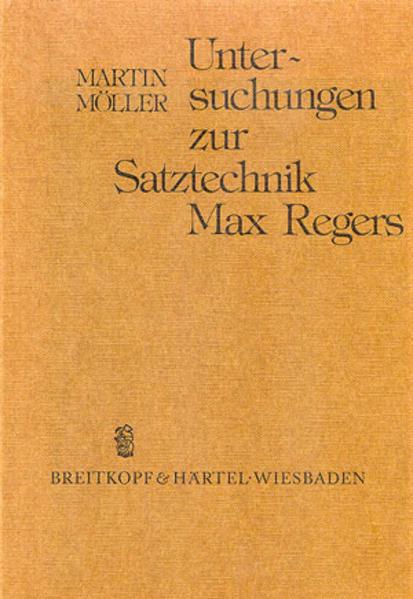 Untersuchungen zur Satztechnik Max Regers - Coverbild