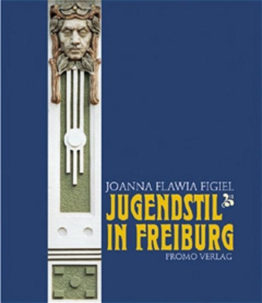 Jugendstil in Freiburg - Coverbild