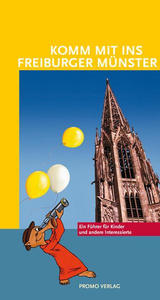 Komm mit ins Freiburger Münster - Coverbild