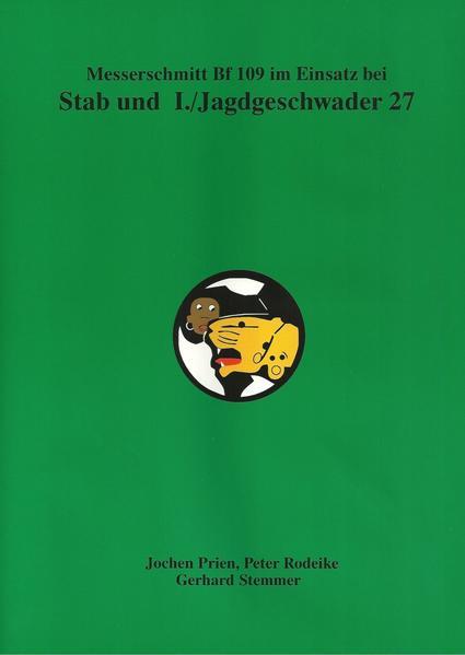 Messerschmit Bf 109 im Einsatz bei Stab und I./Jagdgeschwader 27 - Coverbild