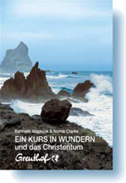 Ein Kurs in Wundern und das Christentum - Coverbild