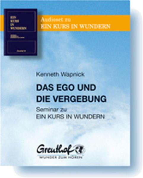 Das Ego und die Vergebung - Coverbild