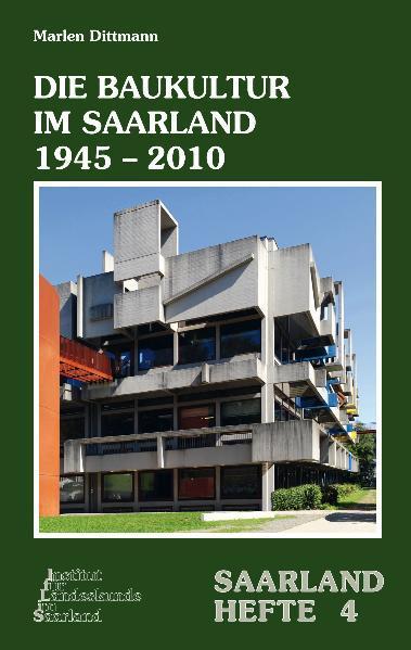 Die Baukultur im Saarland 1945–2010 - Coverbild