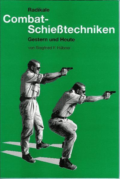 Radikale Combatschiesstechniken - Coverbild