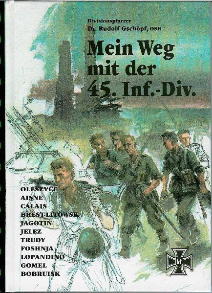 Mein Weg mit der 45. Infanterie-Division - Coverbild