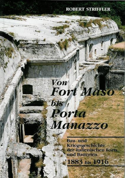 Von Fort Maso bis Porta Manazzo - Coverbild