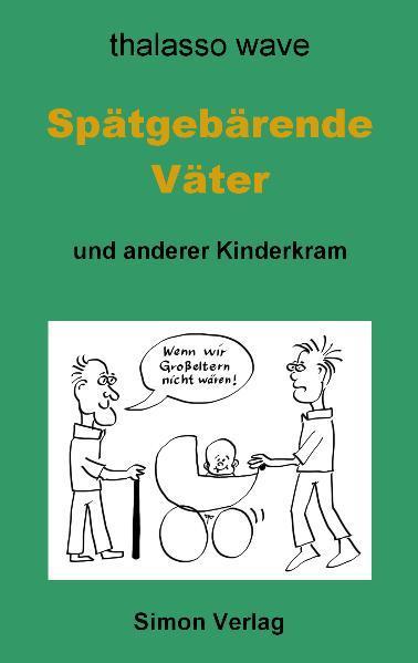 Spätgebärende Väter - Coverbild