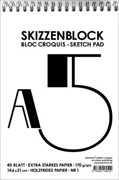 Skizzenblock - Bloc Croquis - Sketch Pad - Format A5 - Extra starkes Papier - NR. 01 - Coverbild