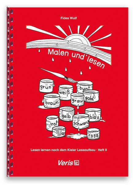 Lesen lernen nach dem Kieler Leseaufbau. Heft 9: Malen und lesen - Coverbild