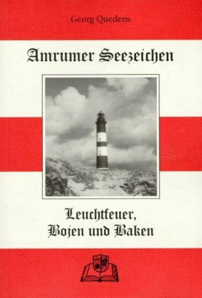 Amrumer Seezeichen, Leuchtfeuer, Bojen und Baken - Coverbild