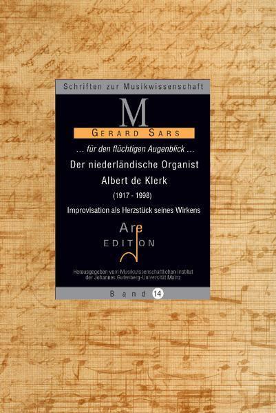 ... für den flüchtigen Augenblick... - Der niederländische Organist Albert de Klerk (1917-1998) - Coverbild