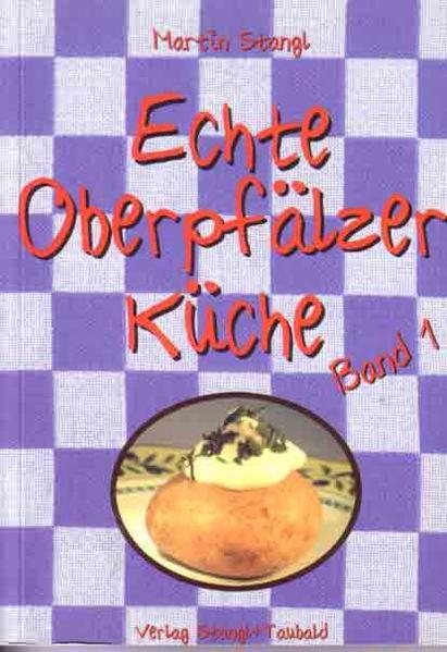 Echte Oberpfälzer Küche / Echte Oberpfälzer Küche - Coverbild