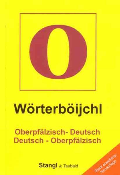 Wörterböijchl Oberpfälzisch - Deutsch /Deutsch - Oberpfälzisch - Coverbild