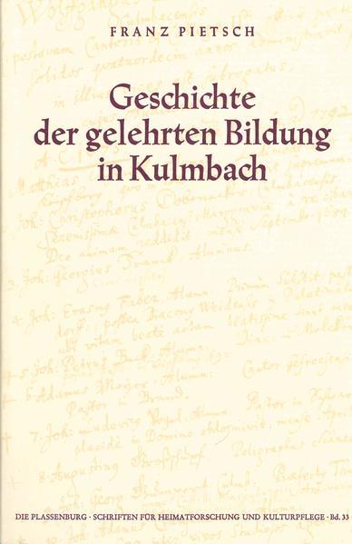 Geschichte der gelehrten Bildung in Kulmbach - Coverbild