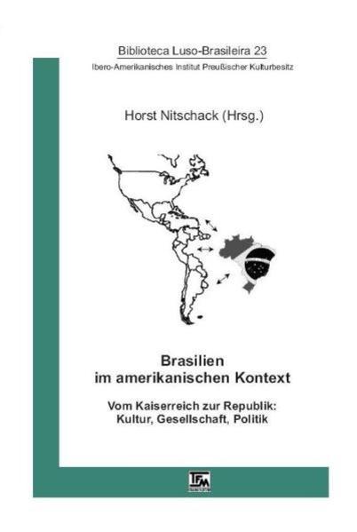 Brasilien im amerikanischen Kontext um 1900 - Coverbild