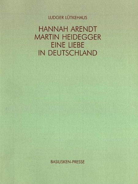 Hannah Arendt - Martin Heidegger - Coverbild