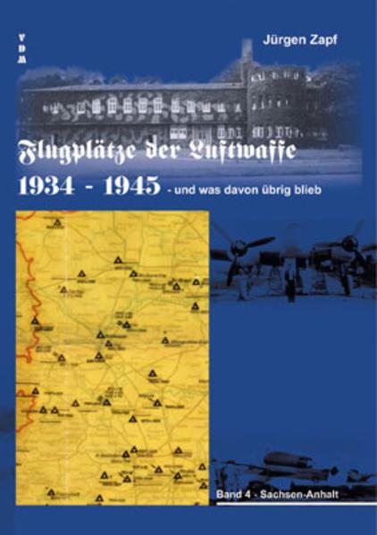 Flugplätze der Luftwaffe 1934-45 und was davon übrigblieb - Coverbild