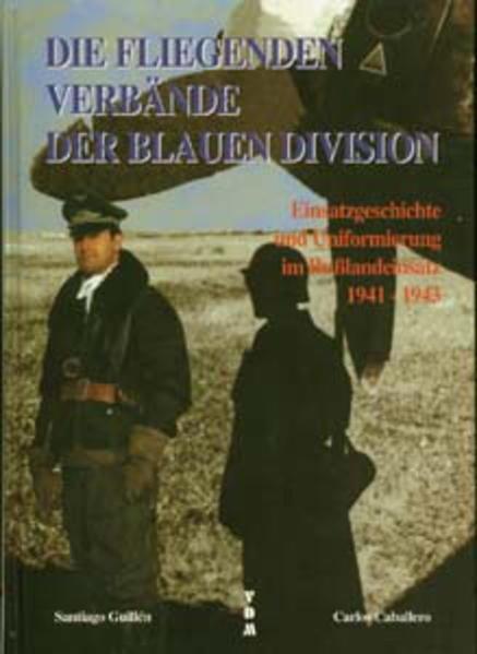 Die fliegenden Verbände der BLAUEN Division - Coverbild