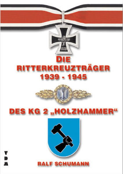 Die Ritterkreuzträger 1939-1945 des KG 2 Holzhammer - Coverbild